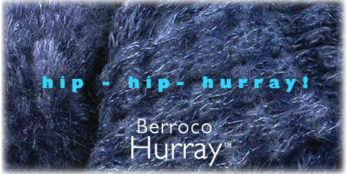 Introducing Berroco Hurray™