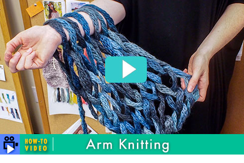 Arm Knitting, How-to Video