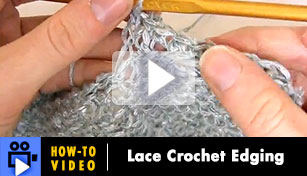 Hoe-to-Video: Lace Crochet Edging