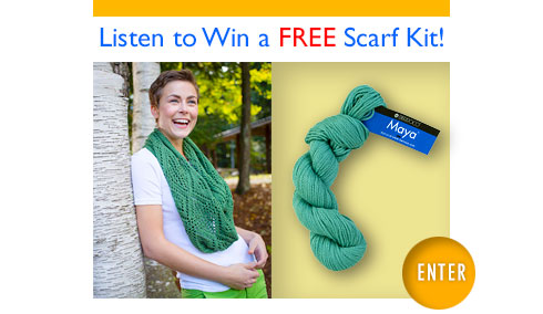 Listen to Win a FREE Scarf Kit!