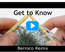 Get to Know Berroco Remix