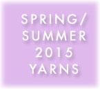 Spring/Summer 2015 Yarns
