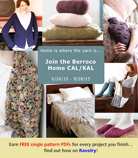 Home is where the yarn is... - Join the Berroco Home CAL/KAL - 6/26/15 ~ 9/28/15