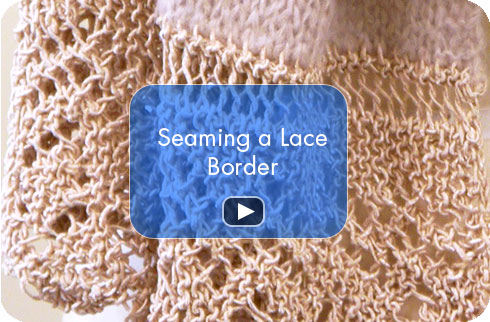 How To Video - Seaming a Lace Border