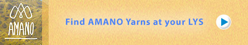 Find AMANO Yarns at your LYS