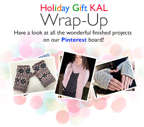 Holiday Gift KAL Wrap-Up - Have a look at all the wonderful finished projects on our Pinterest board!