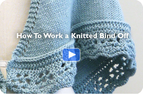 Video - How to Work a Knitted Bind Off