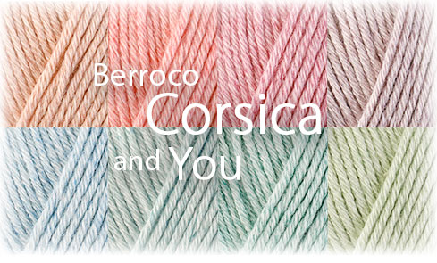Berroco Corsica™ and You