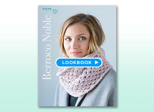 Lookbook - Booklet #379 Berroco Noble™